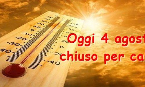 4 AGOSTO CHIUSO